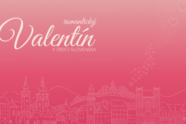 Romantický Valentín v srdci Slovenska